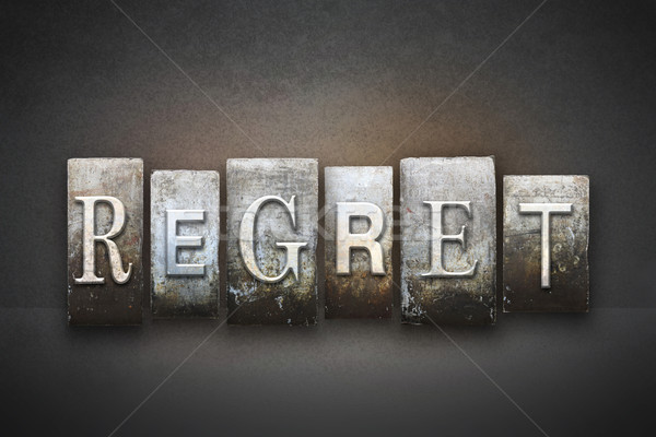 Regret Letterpress Stock photo © enterlinedesign