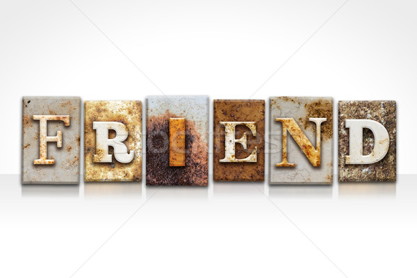 Friend Letterpress Concept Isolated on White Stock photo © enterlinedesign