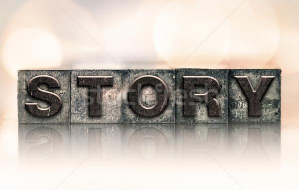 Story Concept Vintage Letterpress Type Stock photo © enterlinedesign