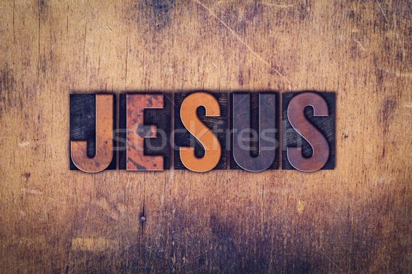 Jézus fából készült magasnyomás szó írott Stock fotó © enterlinedesign