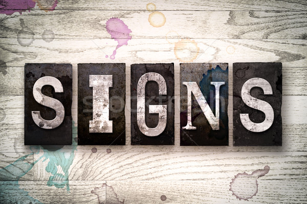 Signs Concept Metal Letterpress Type Stock photo © enterlinedesign