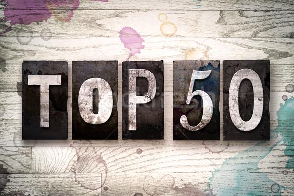 Top 50 Concept Metal Letterpress Type Stock photo © enterlinedesign