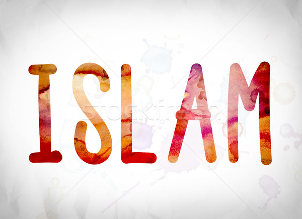 Islam Concept Watercolor Word Art Stock photo © enterlinedesign