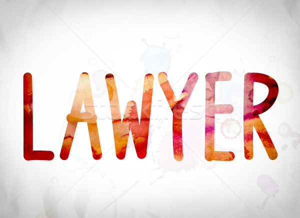 Lawyer Concept Watercolor Word Art Stock photo © enterlinedesign