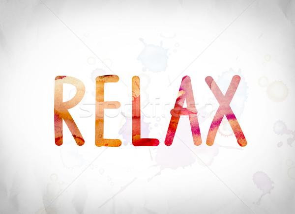 Relaxar aquarela palavra arte escrito branco Foto stock © enterlinedesign