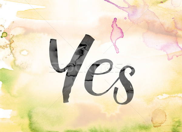 Yes Colorful Watercolor and Ink Word Art Stock photo © enterlinedesign