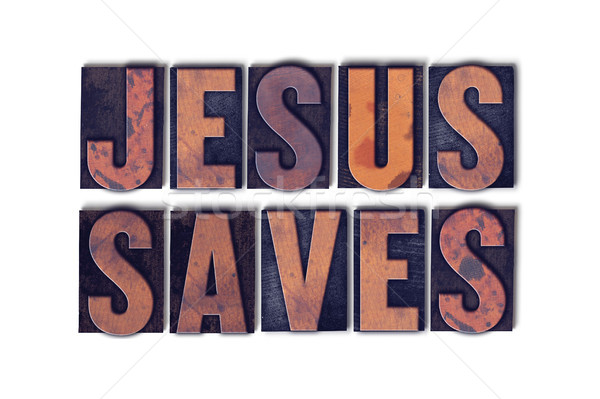 Jesus Saves Concept Isolated Letterpress Word Stock photo © enterlinedesign