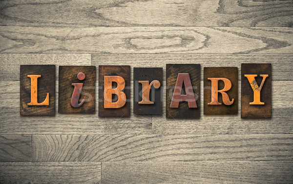 Library Wooden Letterpress Concept Stock photo © enterlinedesign
