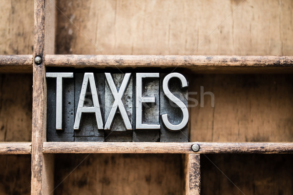 Taxes Vintage Letterpress Type in Drawer Stock photo © enterlinedesign