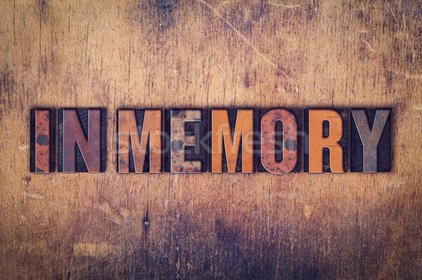 Stock photo: In Memory Concept Wooden Letterpress Type