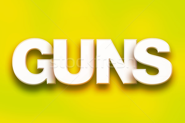 Guns Concept Colorful Word Art Stock photo © enterlinedesign