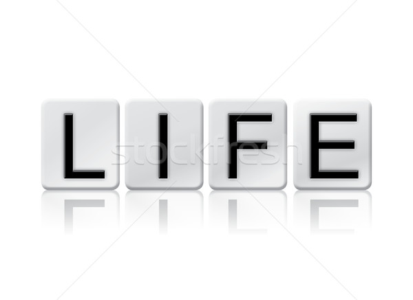 Life Isolated Tiled Letters Concept and Theme Stock photo © enterlinedesign