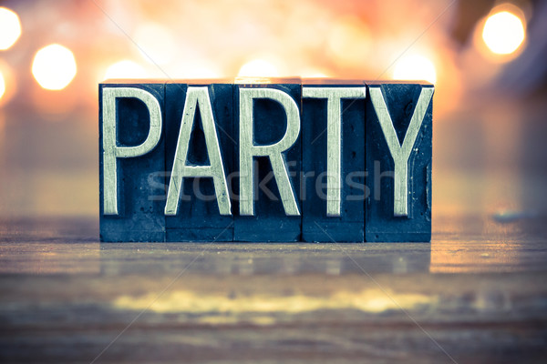 Party Concept Metal Letterpress Type Stock photo © enterlinedesign