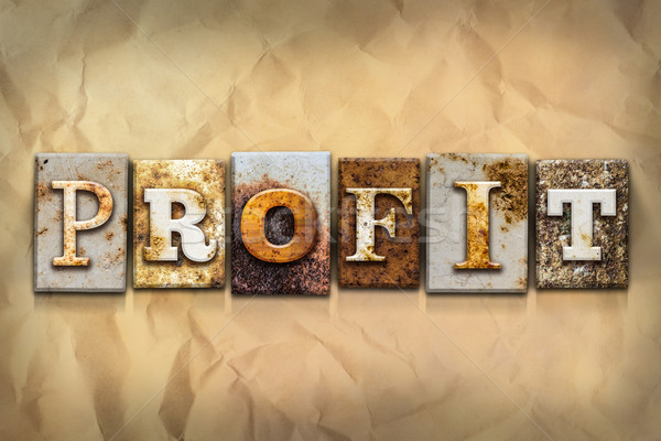 Profit Concept Rusted Metal Type Stock photo © enterlinedesign