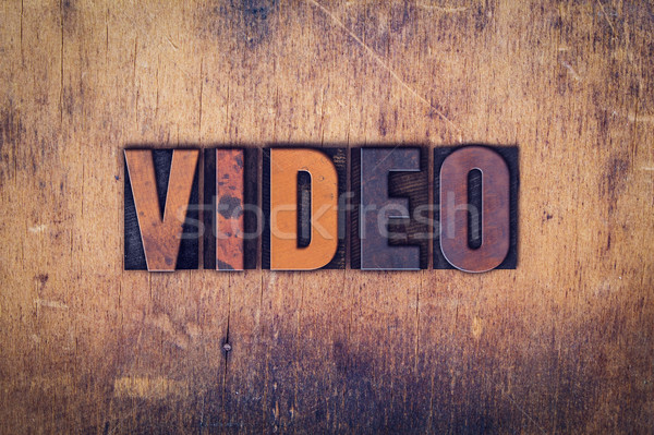 Video Concept Wooden Letterpress Type Stock photo © enterlinedesign