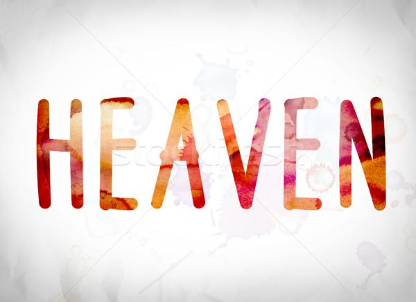 Heaven Concept Watercolor Word Art Stock photo © enterlinedesign