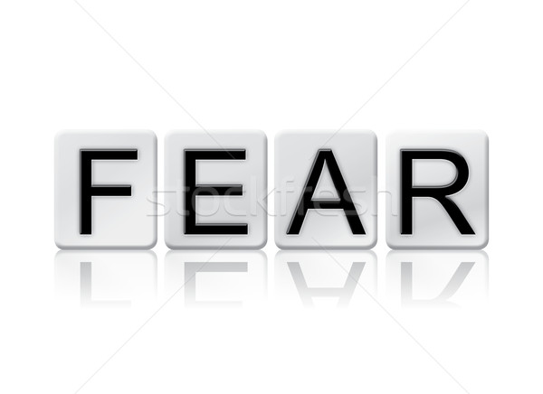 Fear Isolated Tiled Letters Concept and Theme Stock photo © enterlinedesign