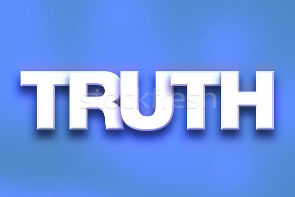 Truth Concept Colorful Word Art Stock photo © enterlinedesign