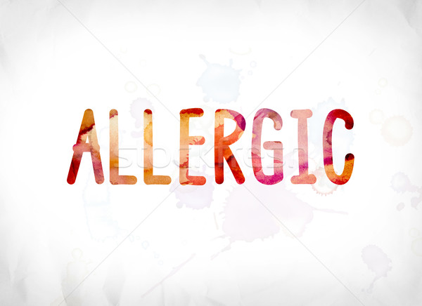 Allergic Concept Painted Watercolor Word Art Stock photo © enterlinedesign