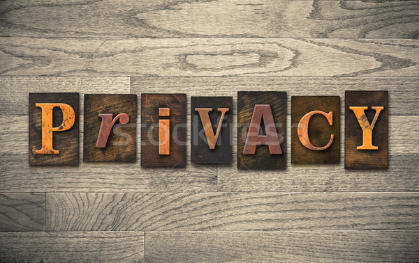 Privacy Wooden Letterpress Concept Stock photo © enterlinedesign