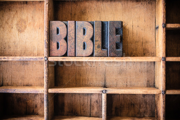 Bible Concept Wooden Letterpress Theme Stock photo © enterlinedesign
