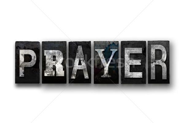 Prayer Concept Isolated Letterpress Type Stock photo © enterlinedesign