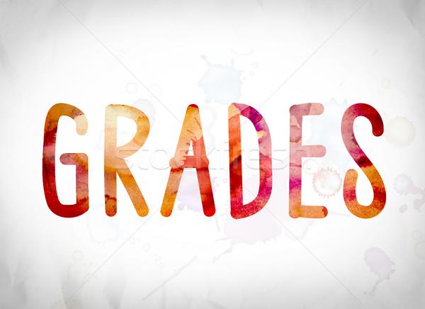 Grades Concept Watercolor Word Art Stock photo © enterlinedesign
