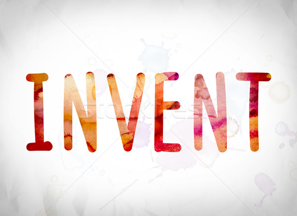 Invent Concept Watercolor Word Art Stock photo © enterlinedesign