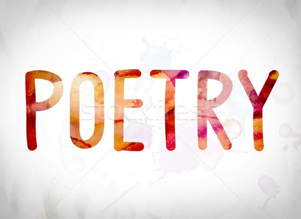 Poesia aquarela palavra arte escrito branco Foto stock © enterlinedesign