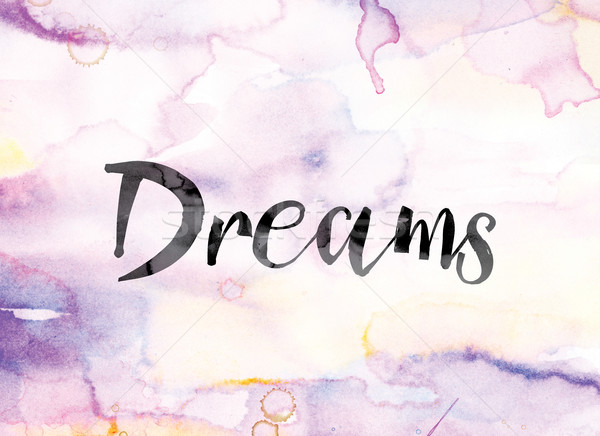 Dreams Colorful Watercolor and Ink Word Art Stock photo © enterlinedesign