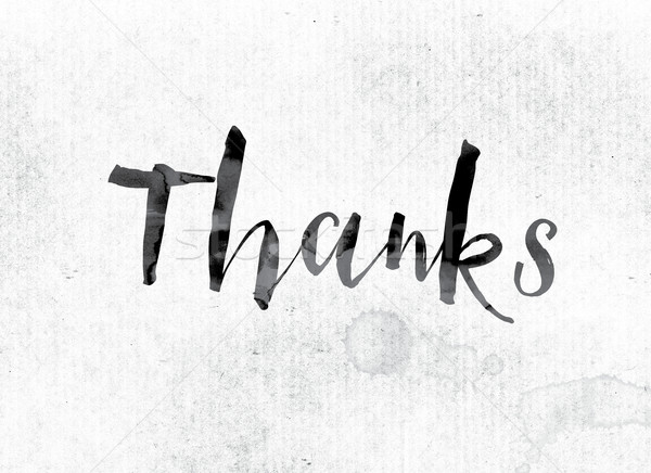 Thanks Concept Painted in Ink Stock photo © enterlinedesign