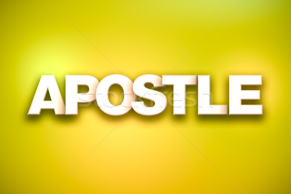 Apostle Theme Word Art on Colorful Background Stock photo © enterlinedesign