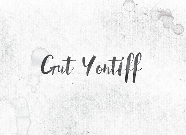 Gut Yontiff Concept Painted Ink Word and Theme Stock photo © enterlinedesign