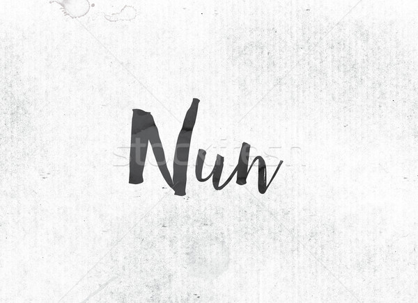 Nun Concept Painted Ink Word and Theme Stock photo © enterlinedesign