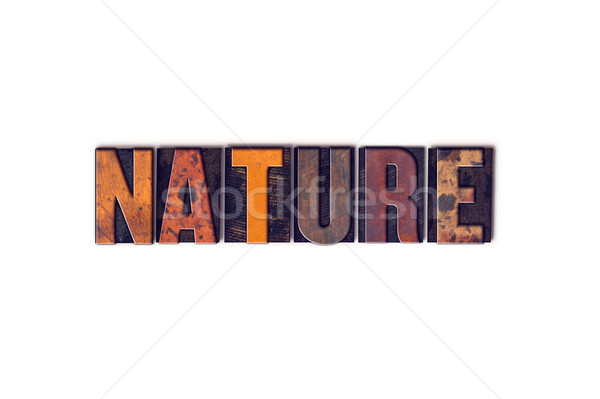 Stock photo: Nature Concept Isolated Letterpress Type