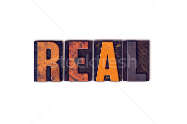 Real Concept Isolated Letterpress Type Stock photo © enterlinedesign