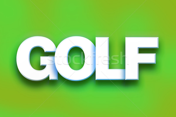 Golf Concept Colorful Word Art Stock photo © enterlinedesign
