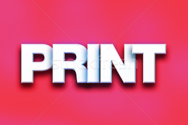 Print Concept Colorful Word Art Stock photo © enterlinedesign