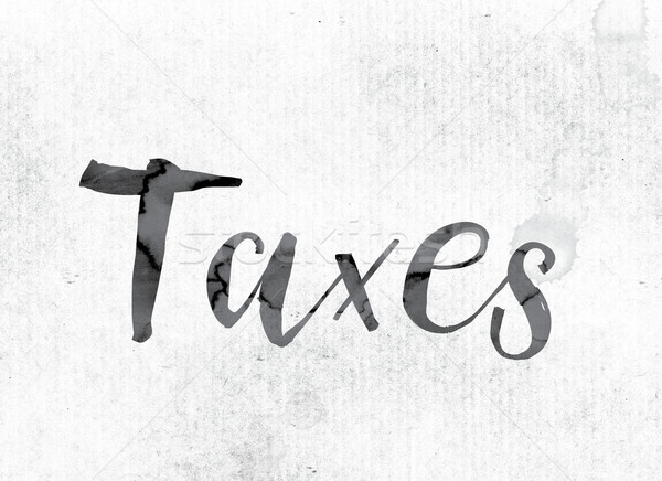 Taxes Concept Painted in Ink Stock photo © enterlinedesign
