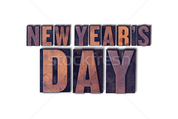 New Year's Day Concept Isolated Letterpress Word Stock photo © enterlinedesign