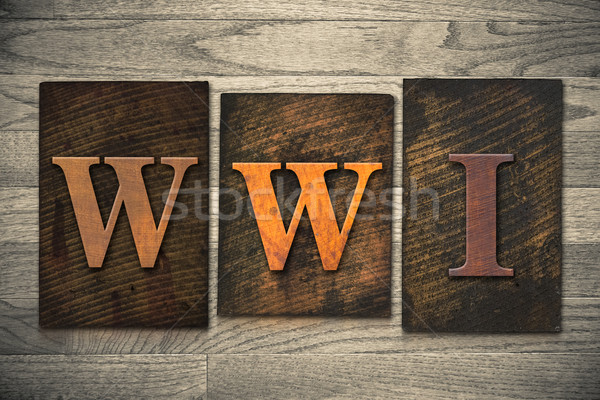 WWI Concept Wooden Letterpress Type Stock photo © enterlinedesign