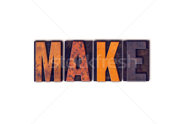 Make Concept Isolated Letterpress Type Stock photo © enterlinedesign