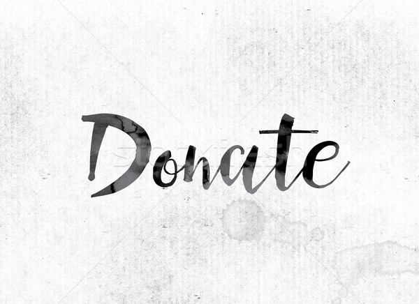 Donate Concept Painted in Ink Stock photo © enterlinedesign
