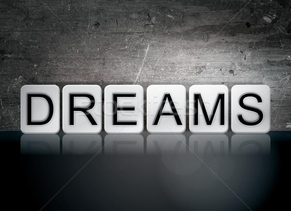 Мечты плиточные письма слово написанный белый Сток-фото © enterlinedesign