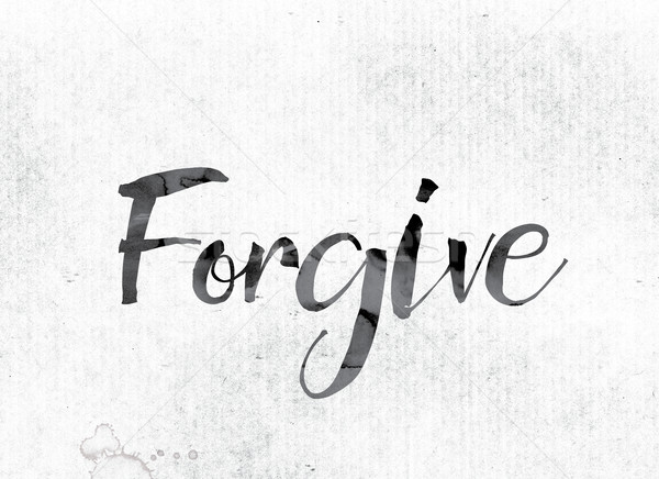 Forgive Concept Painted in Ink Stock photo © enterlinedesign