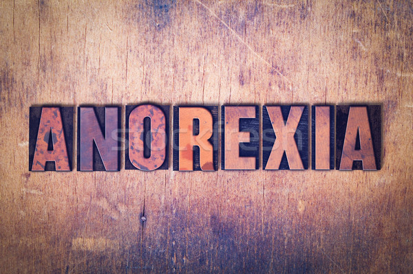 Anorexia Theme Letterpress Word on Wood Background Stock photo © enterlinedesign