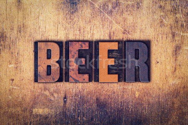 Beer Concept Wooden Letterpress Type Stock photo © enterlinedesign