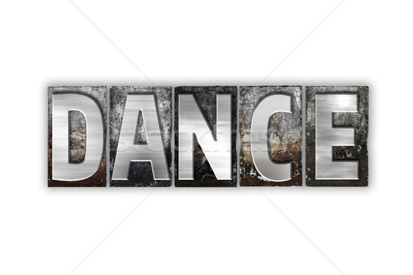 Dance изолированный металл тип слово Сток-фото © enterlinedesign