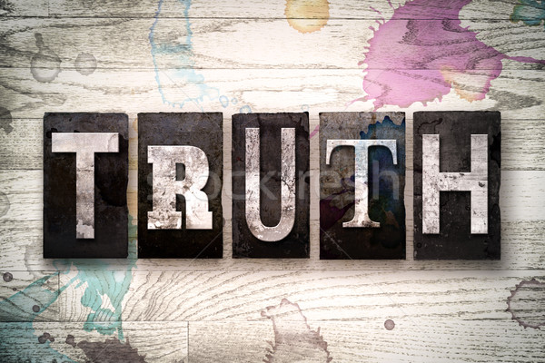 Truth Concept Metal Letterpress Type Stock photo © enterlinedesign