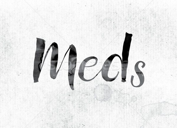 Meds Concept Painted in Ink Stock photo © enterlinedesign